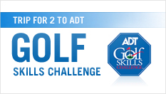 VIP Trip for 2 to 2011 ADT Golf Skills Challenge