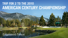 Trip for 2 to the 2010 American Century Championship