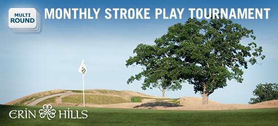 August Multi-round Open Erin Hills & Wolf Creek