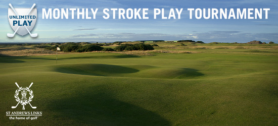 August Monthly St. Andrews 18-Hole Unlimited